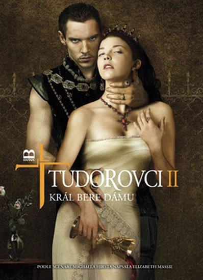 Massie Elizabeth: Tudorovci II - Král bere dámu