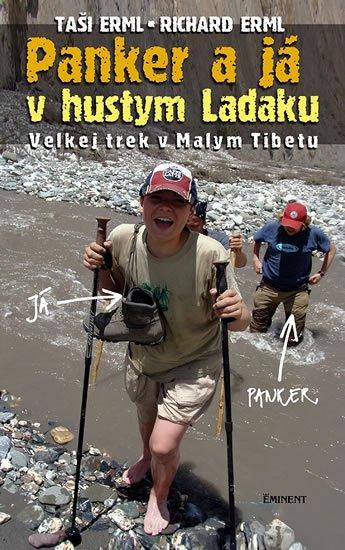 Erml Taši a Richard: Panker a já v hustym Ladaku