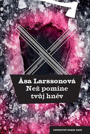 Larssonová Äsa: Než pomine tvůj hněv