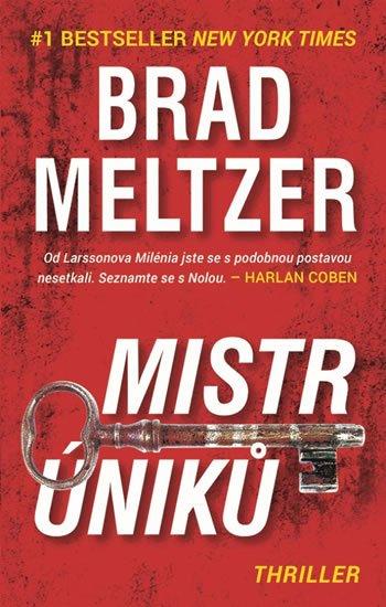 Meltzer Brad: Mistr úniků - Smrt je dalším způsobem jak zmizet