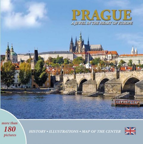 Henn Ivan: Prague: A Jewel in the Heart of Europe (anglicky)