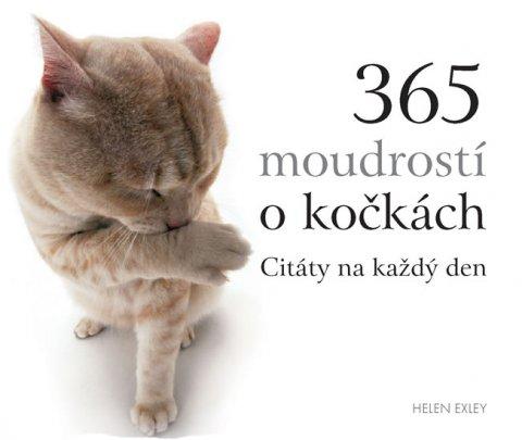 Exleyová Helen: 365 moudrostí o kočkách - Citáty na každý den