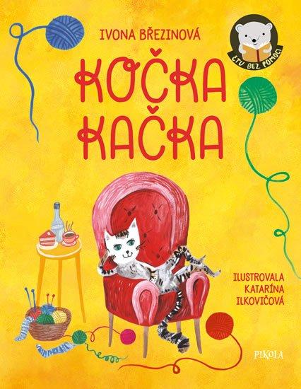 Březinová Ivona: Kočka Kačka