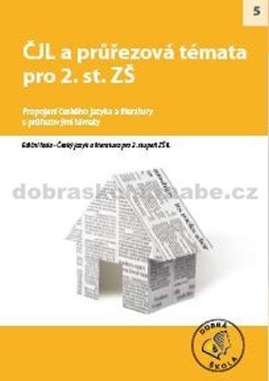 kolektiv autorů: ČJL a průřezová témata pro 2. st. ZŠ