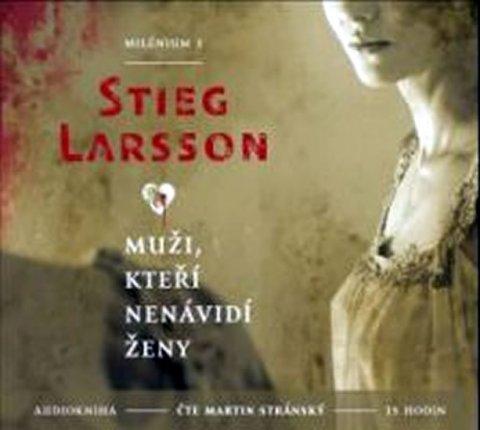 Larsson Stieg: Muži, kteří nenávidí ženy - Milénium 1 - 2CD mp3