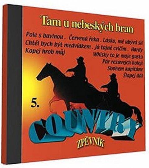 neuveden: Country zpěvník 5 - 1 CD