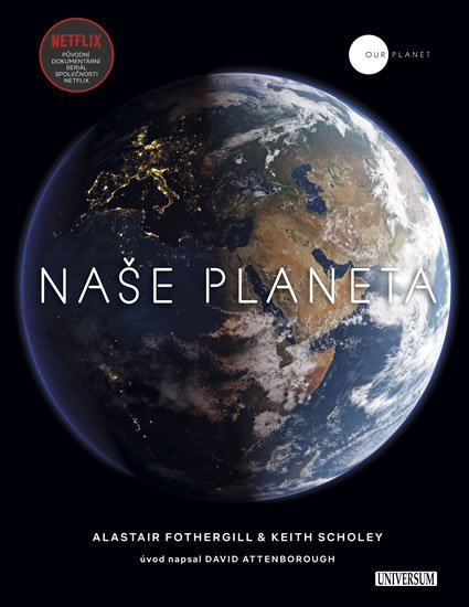 Fothergill Alastair, Scholey Keith: Naše planeta