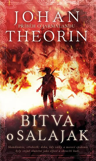 Theorin Johan: Bitva o Salajak