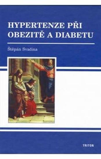 Svačina Štěpán: Hypertenze při obezitě a diabetu