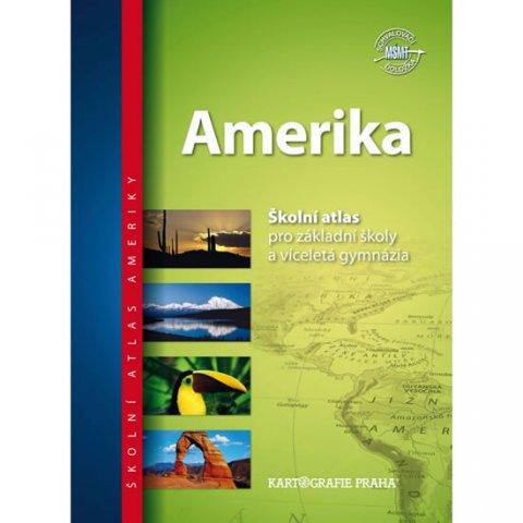 neuveden: Amerika - Školní atlas pro základní školy a víceletá gymnázia