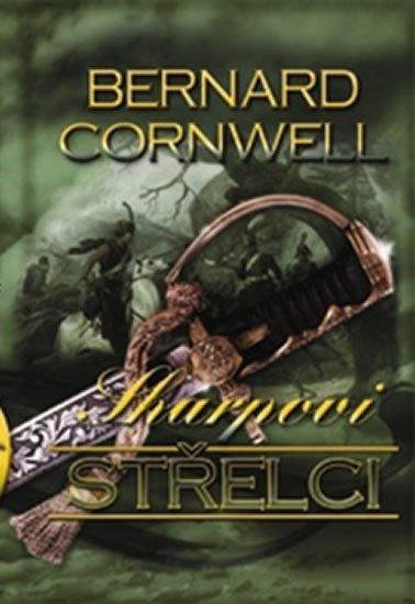 Cornwell Bernard: Sharpovi střelci