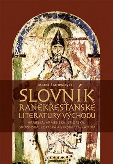 Starowieski Marek: Slovník raněkřesťanské literatury východ