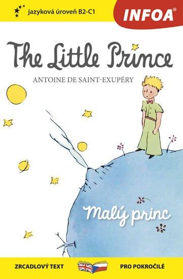 de Saint-Exupéry Antoine: Malý princ / The Little Prince - Zrcadlová četba (B2-C1)