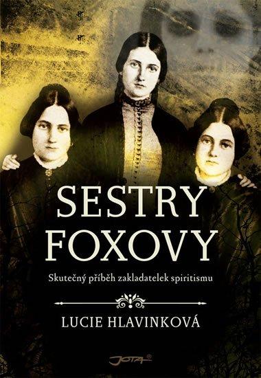 Hlavinková Lucie: Sestry Foxovy