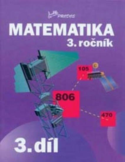 Mikulenková a kolektiv Hana: Matematika 3. ročník - 3.díl