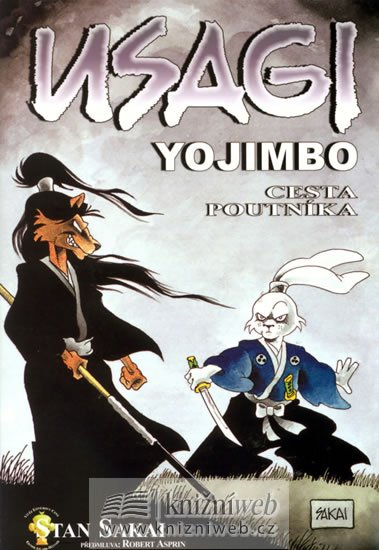 Sakai Stan: Usagi Yojimbo - Cesta poutníka