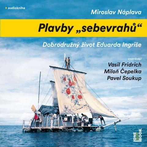 Náplava Miroslav: Plavby sebevrahů - CDmp3