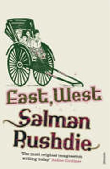 Rushdie Salman: East, West
