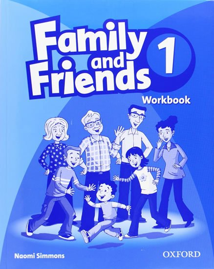 Simmons Naomi: Family and Friends 1 Workbook
