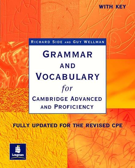 Side Richard: Grammar & Vocabulary CAE & CPE New Edition Workbook w/ key