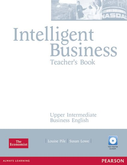 Pile Louise: Intelligent Business Upper Intermediate Teacher´s Book w/ Test Master CD-RO