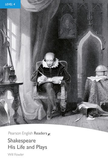 Fowler Will S.: PER | Level 4: Shakespeare-His Life and Plays