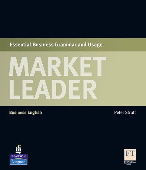 Strutt Peter: Market Leader Essential Business Grammar and Usage