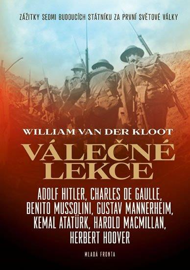 Van der Kloot William: Válečné lekce