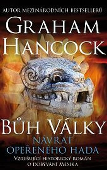 Hancock Graham: Bůh války 2 - Návrat opeřeného hada