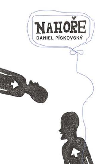Pískovský Daniel: Nahoře