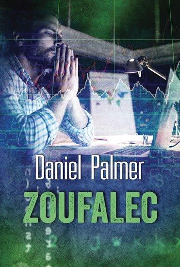 Palmer Daniel: Zoufalec