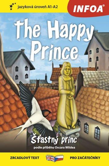 Wilde Oscar: Šťastný princ / The Happy Prince - Zrcadlová četba (A1-A2)