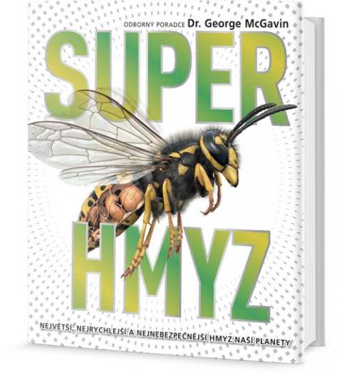 McGavin George C.: Superhmyz