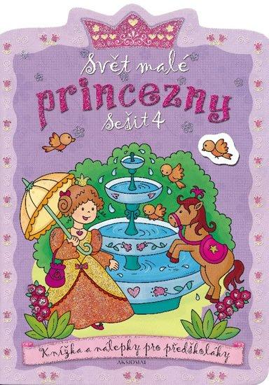 Bator Agnieszka: Svět malé princezny 4