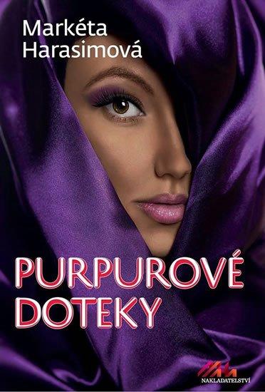 Harasimová Markéta: Purpurové doteky - Erotický krimithriller
