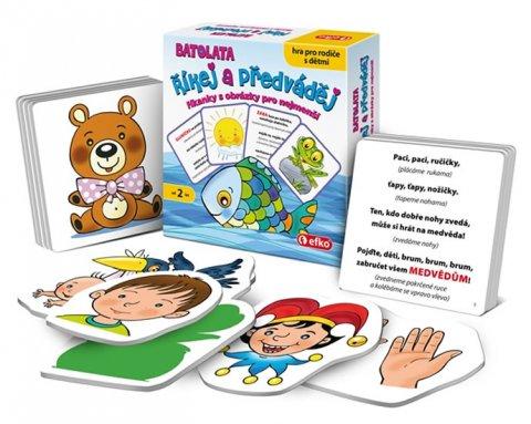 neuveden: Říkej a předváděj BATOLATA: Říkanky s obrázky pro nejmenší, hra pro rodiče