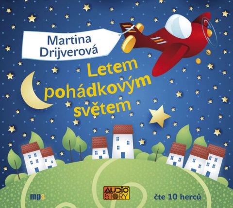 Drijverová Martina: Letem pohádkovým světem - CDmp3