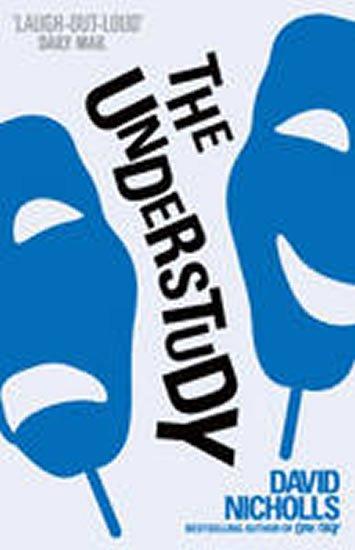 Nicholls David: The Understudy