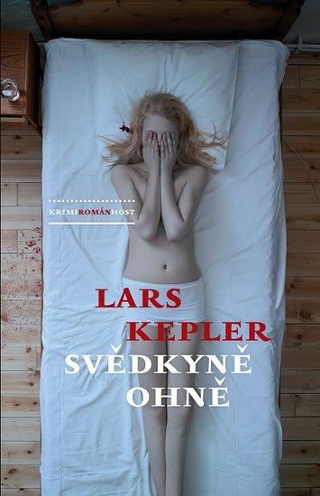 Kepler Lars: Svědkyně ohně