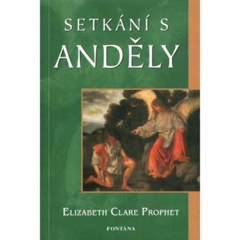 Prophet Elizabeth Clare: Setkání s anděly