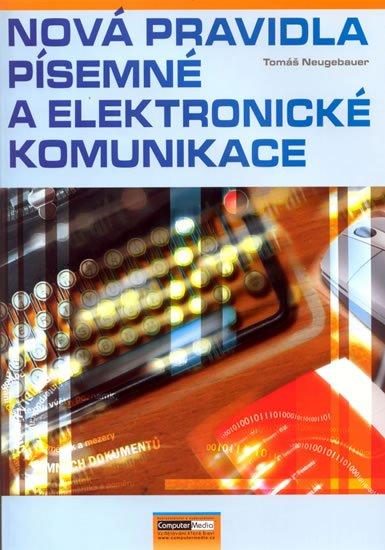 Neugebauer Tomáš: Nová pravidla písemné a elektronické komunikace