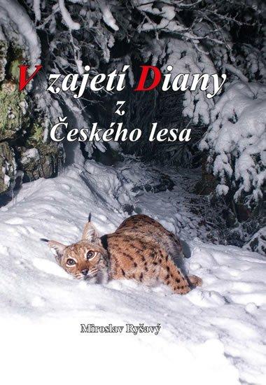 Ryšavý Miroslav: V zajetí Diany z Českého lesa