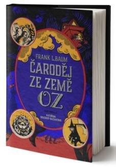 Baum Lyman Frank: Čaroděj ze země Oz