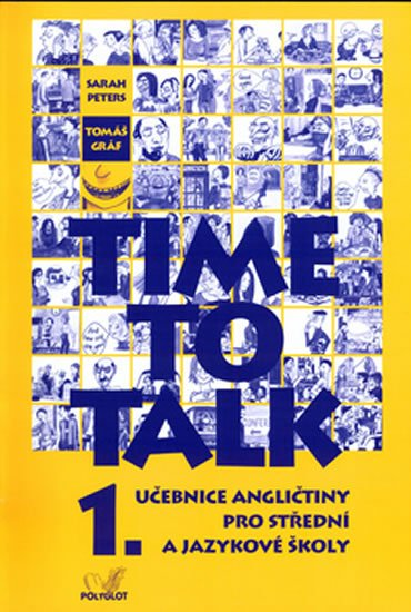 Peters Sarah, Gráf Tomáš: Time to talk 1 - kniha pro studenty