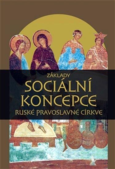 neuveden: Základy sociální koncepce ruské pravoslavné církve