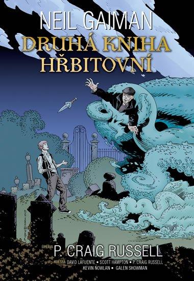 Gaiman Neil: Druhá kniha hřbitovní