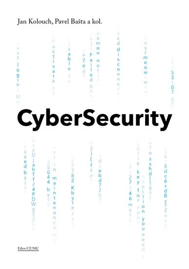 Kolouch Jan, Bašta Pavel,: CyberSecurity