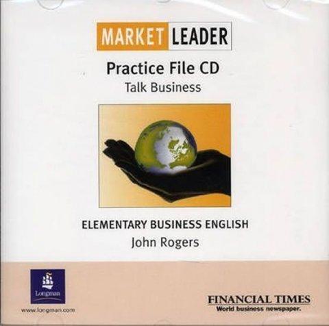 Rogers John: Market Leader Elementary Practice File CD : Business English