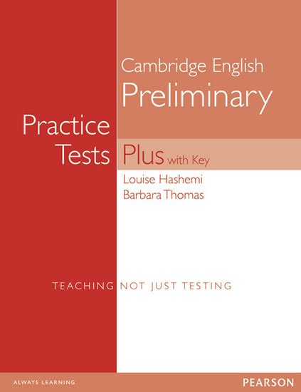 Hashemi Louise, Thomas Barbara,: Practice Tests Plus Cambridge English Preliminary 2003 w/ key