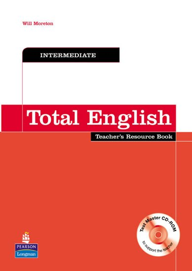 Moreton Will: Total English Intermediate Teacher´s Resource Book w/ Test Master CD-ROM Pa